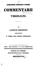 Johannis Henrici Vossii Commentarii Virgiliani