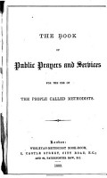 The Book of Public Prayers and Services   for the Use of the People Called Methodists PDF