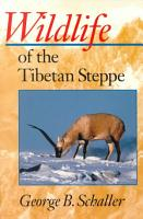 Wildlife of the Tibetan Steppe PDF