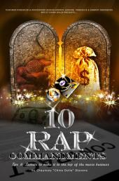 10 Rap Commandments: Tips & Secrets to Make it to the Top of the Music Business