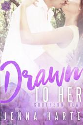 Drawn to Her