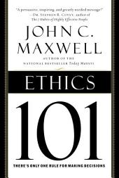 Ethics 101: What Every Leader Needs To Know
