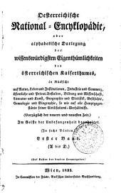 Oesterreichische national encyklopádie: oder alphabetische darlegung der wissenswürdigsten # des osterreichischen kaiserthumes ... Vorzūglich der neuern und neuesten # Im geiste der unbefungenheit #, Band 1