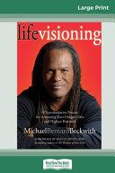 Life Visioning  16pt Large Print Edition  PDF