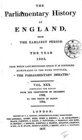 The Parliamentary History of England from the Earliest Period to the Year 1803: Volume 30