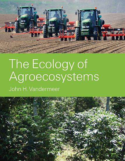 The Ecology of Agroecosystems PDF