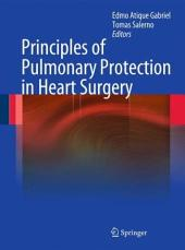 Principles of Pulmonary Protection in Heart Surgery