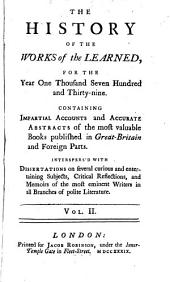 The History of the Works of the Learned ...: Volume 6