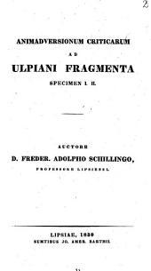 Animadversionum criticarum ad Ulpiani Fragmenta
