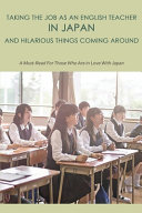 Taking The Job As An English Teacher In Japan And Hilarious Things Coming Around PDF