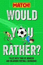 Would You Rather . . . ? MATCH! Edition