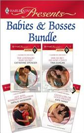 Babies & Bosses Bundle: The Costanzo Baby Secret\Her Secret, His Love-Child\Hot Boss, Boardroom Mistress\Good Girl or Gold-Digger?
