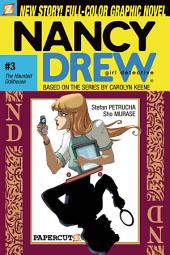 Nancy Drew #3: The Haunted Dollhouse