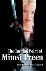 The Turning Point of Mimsi Preen