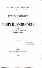 Etude critique sur l'origine du Saint-Suaire de Lirey-Chambéry-Turin