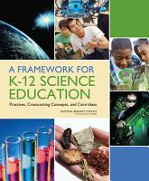 A Framework for K 12 Science Education PDF