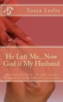 Download He Left Me   now God Is My Husband Book