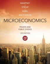 Microeconomics: Private and Public Choice: Edition 15