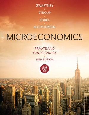 Microeconomics  Private and Public Choice