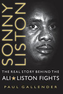 Sonny Liston   the Real Story Behind the Ali Liston Fights PDF