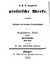 Prosaische Werke: Feierabende ; 1, Band 16