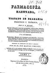 Farmacopéa razonada ó Tratado de farmacia práctico y teórico: Volumen 1