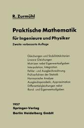 Praktische Mathematik: für Ingenieure und Physiker, Ausgabe 2