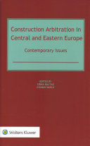 Construction Arbitration in Central and Eastern Europe
