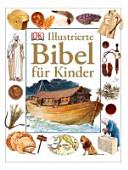Illustrierte Bibel f  r Kinder PDF