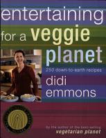 Entertaining for a Veggie Planet PDF