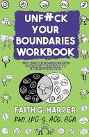 Unfuck Your Boundaries Workbook Book