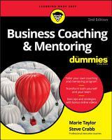Business Coaching   Mentoring For Dummies PDF