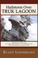 Hailstorm Over Truk Lagoon, Second Edition