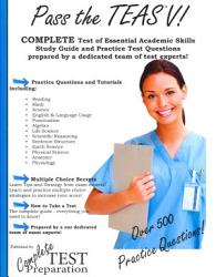 Pass The Teas V Complete Study Guide With Practice Questions Book PDF