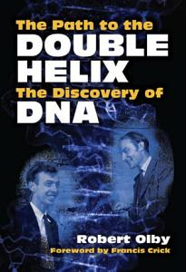 The Path to the Double Helix Book