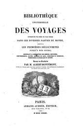 Bibliothèque universelle des voyages effectués par mer ou par terre dans les diverses parties du monde: Voyages autour du monde