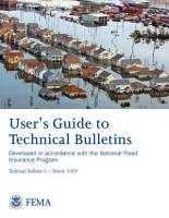 User s Guide to Technical Bulletins Developed in Accordance with the National Flood Insurance Program PDF