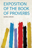 Exposition Of The Book Of Proverbs