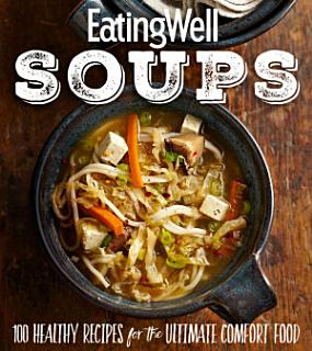 EatingWell Soups Book