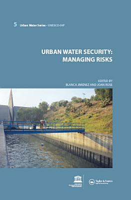 Urban Water Security  Managing Risks PDF