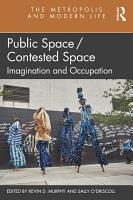 Public Space Contested Space PDF