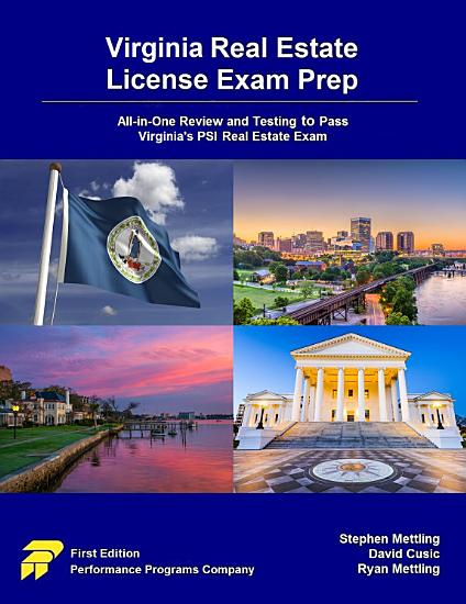 Virginia Real Estate License Exam Prep  All in One Review and Testing to Pass Virginia s PSI Real Estate Exam PDF