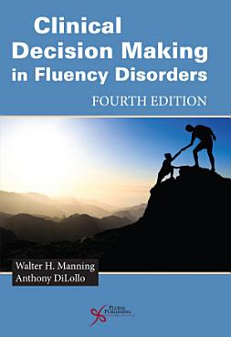 Clinical Decision Making in Fluency Disorders PDF