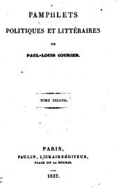 Pamphlets politiques et littéraires: Volume 2