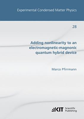 Adding nonlinearity to an electromagnetic-magnonic quantum hybrid device