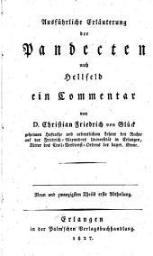 Ausführliche Erläuterung der Pandecten nach Hellfeld: ein Commentar, Band 29