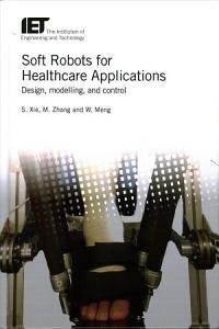 Soft Robots for Healthcare Applications