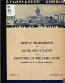 Report of the Subcommittee on Rules  Organization and Procedure of the Legislature PDF
