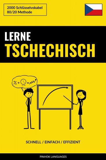 Lerne Tschechisch   Schnell   Einfach   Effizient PDF