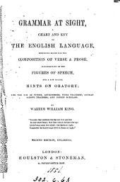 Grammar at sight, by W.W. King